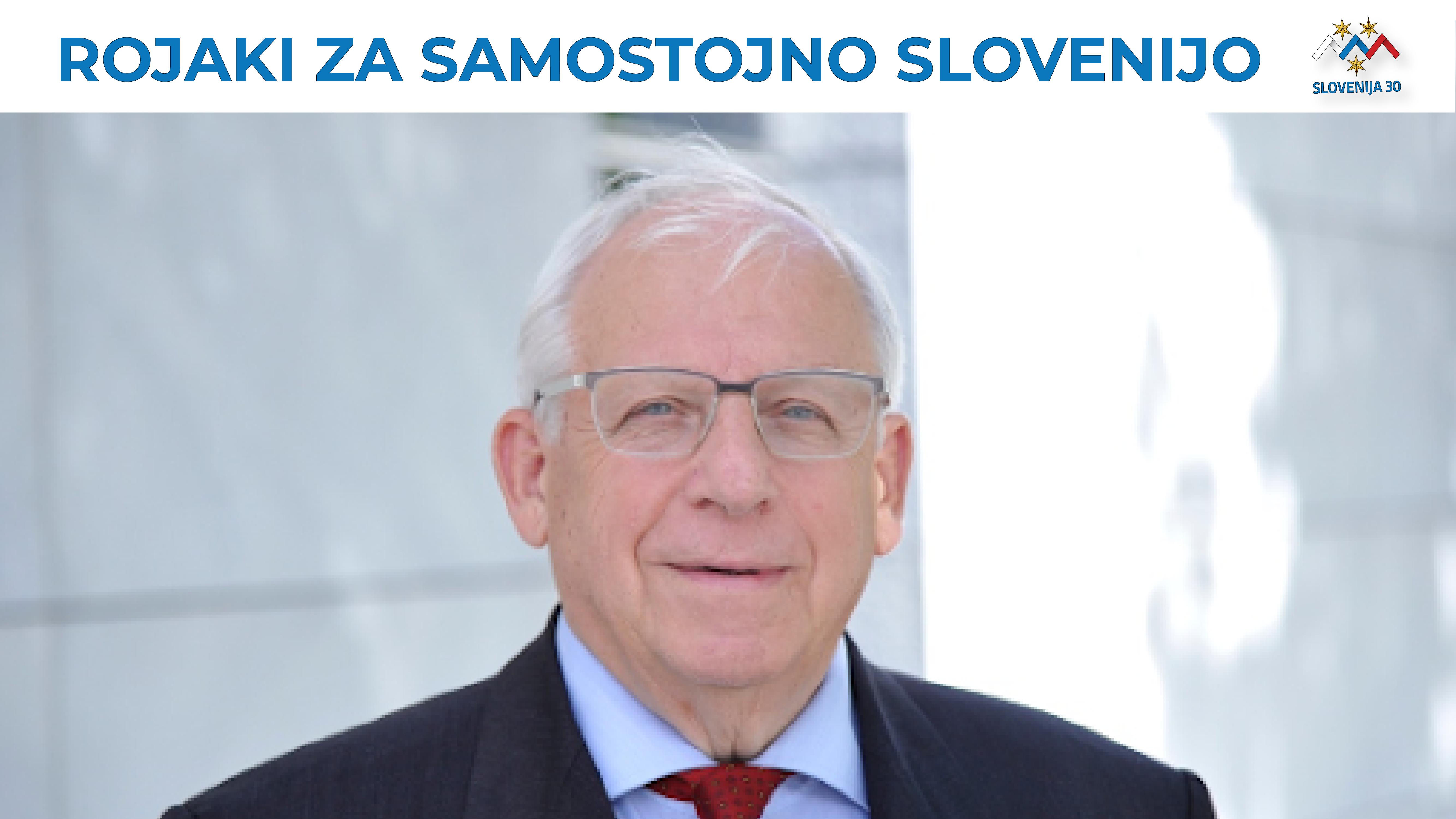 Karel Smolle, na vrhu na belem robu napis Rojaki za samostojno Slovenijo in logo 30. obletnice osamosvojitve (Triglav v barvah slovenske zastave in tri zvezde, pod njim napis 30 SLOVENIJA).